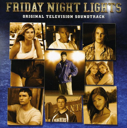 Friday Night Lights (Original Soundtrack)
