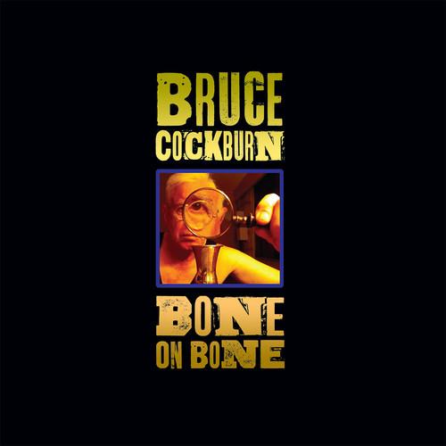 Bruce Cockburn - Bone On Bone [2LP]