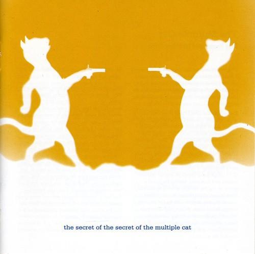 Secret of Secret of Multiple Cat