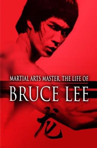 Martial Arts Master: Life of Bruce Lee