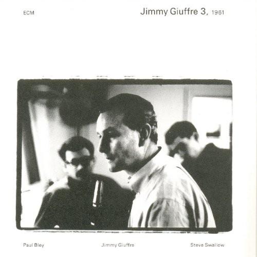 Jimmy Giuffre - Jimmy Giuffre 3, 1961 [Vinyl]