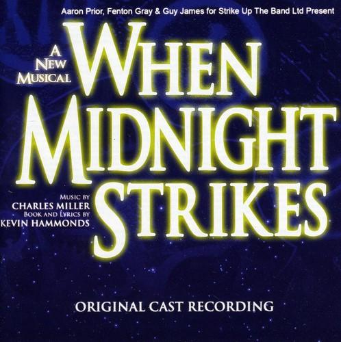 When Midnight Strikes /  London Cast