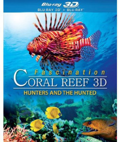 Fascination Coral Reef: Hunters and the Hunted