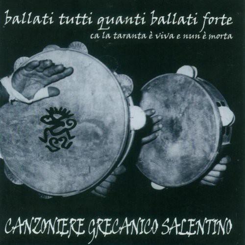 Canzoniere Grecanico Salentino - Ballati Tutti Quanti Ballati