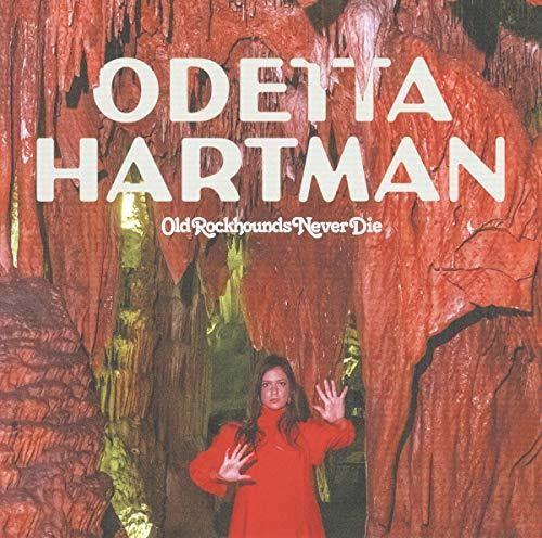 Odetta Hartman - Old Rockhounds Never Die [Import LP]
