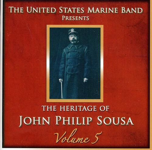 Heritage of John Philip Sousa, Vol. 5