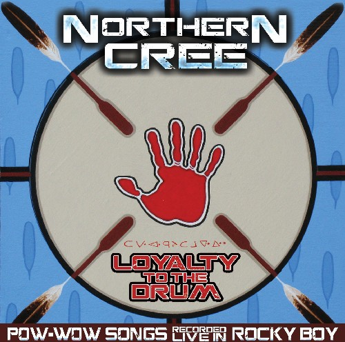 Loyalty to the Drum: Pow-Wow Songs Recorded Live in Rocky Boy