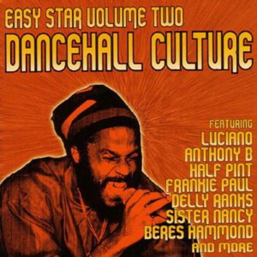 Easy Star, Vol. 2: Dancehall Culture