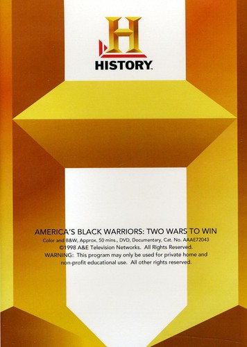 America's Black Warriors: Two Wars to Win