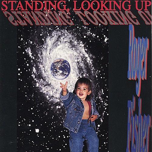 Standing Looking Up