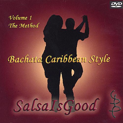 Bachata Caribbean Style: The Method 1