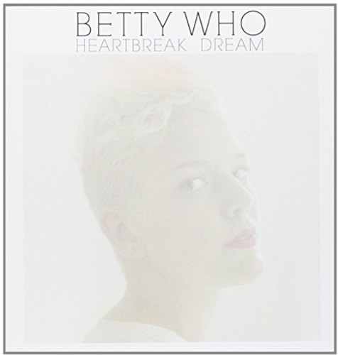 Betty Who - Heartbreak Dream [Vinyl Single]