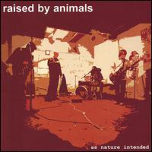 Raised By Animals : As Nature Intended