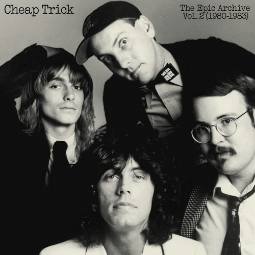 Cheap Trick - Cheap Trick: The Epic Archive Vol. 2 1980-1983