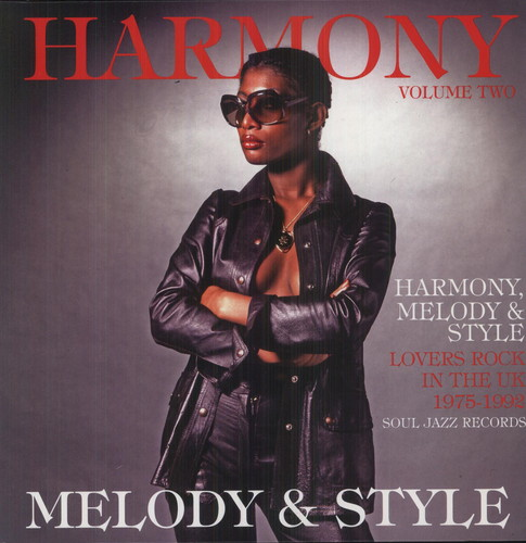 Harmony Melody & Style Vol. 2: Lovers Rock 1975-92