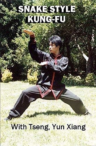 Snake Style Kng-Fu: With Tseng Yun Xiang