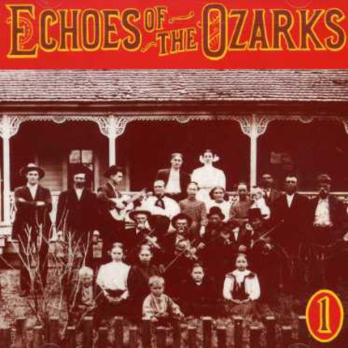 Echoes of Ozarks 1 /  Various