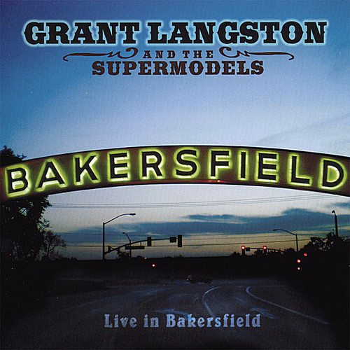 Live in Bakersfield
