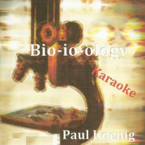 Bio-Io-Ology Karaoke