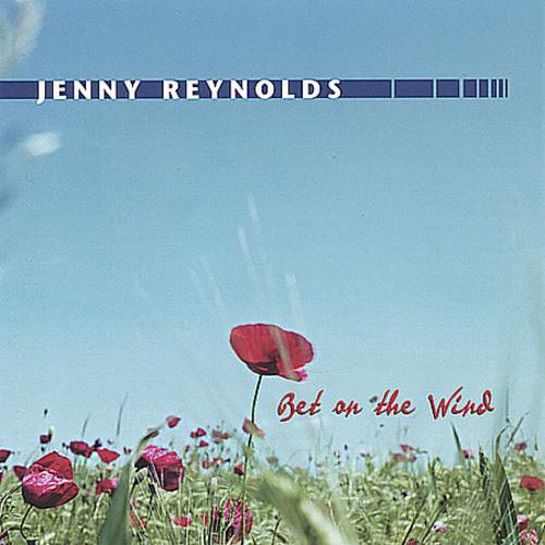 Jenny Reynolds - Bet On The Wind