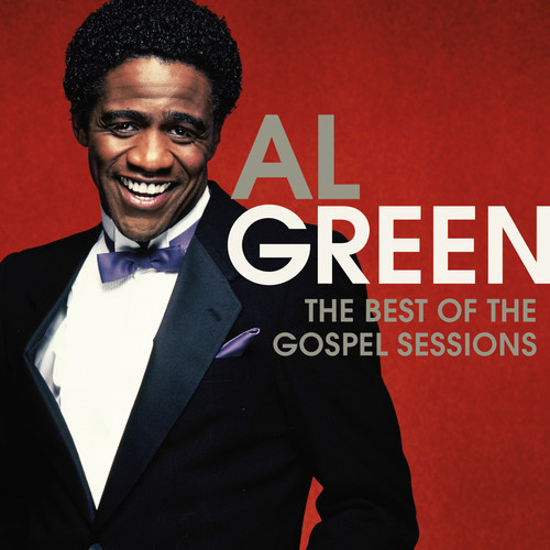 Al Green - Best Of The Gospel Sessions