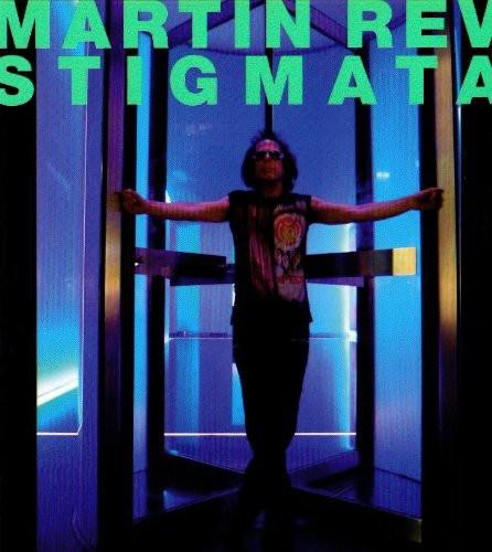 Martin Rev - Stigmata