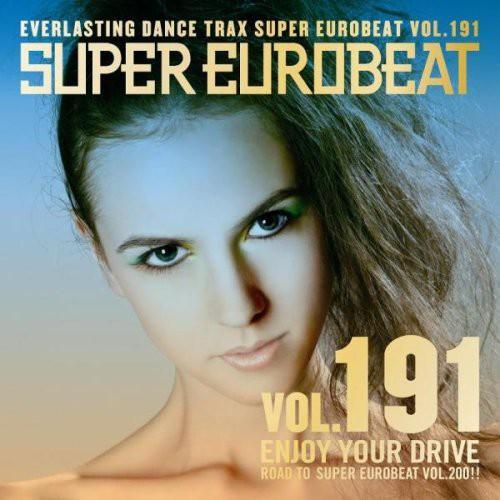 Super Eurobeat Vol.191 -Enjoy Your Drive /  Various [Import]