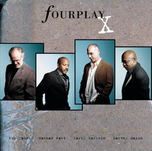 Fourplay - X. [Limited Edition] (Jpn)