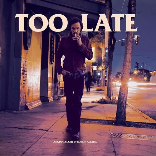Too Late (Original Soundtrack)