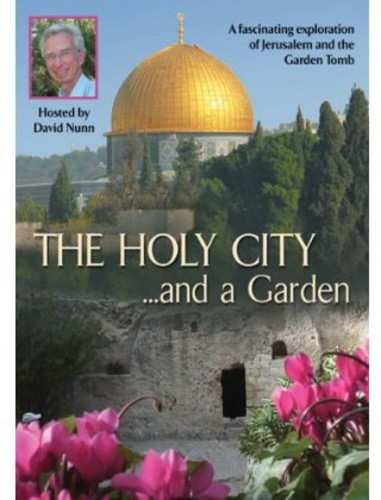 The Holy City...And a Garden