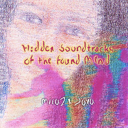 Hidden Soundtracks of the Found Mind