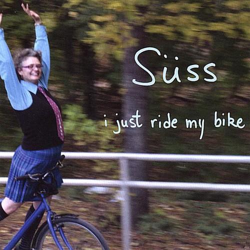 Suss - I Just Ride My Bike