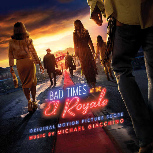 Michael Giacchino - Bad Times At The El Royale [Soundtrack]