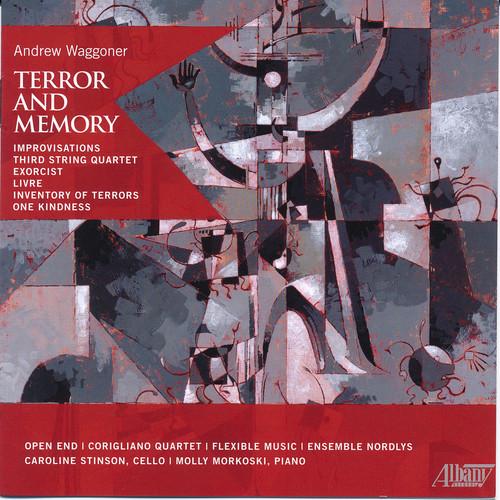 Andrew Waggoner: Terror & Memory