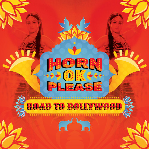 Horn Ok Please Road To Bollywood / Various - Horn Ok Please: The Road To Bollywood [LP]