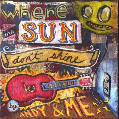 Where the Sun Don't Shine