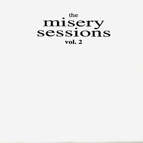 Misery Sessions 2 /  Various