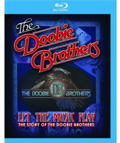 Doobie Brothers - The Doobie Brothers: Let the Music Play