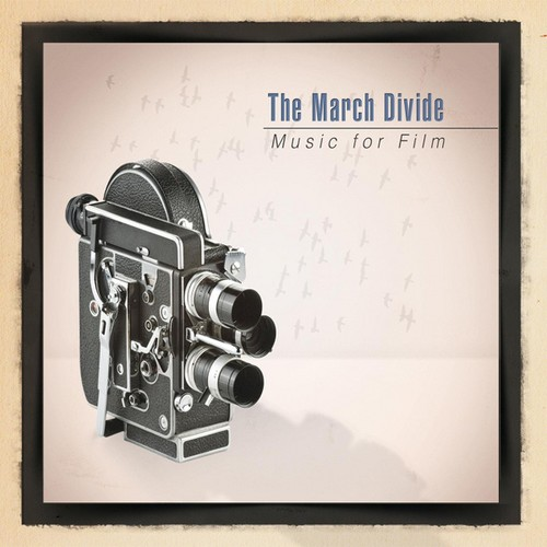 March Divide - Music for Film