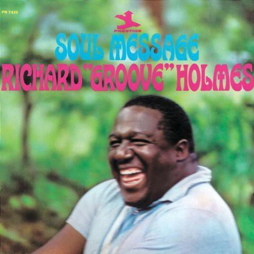 Richard Holmes Groove - Soul Message: Rudy Van Gelder Remasters