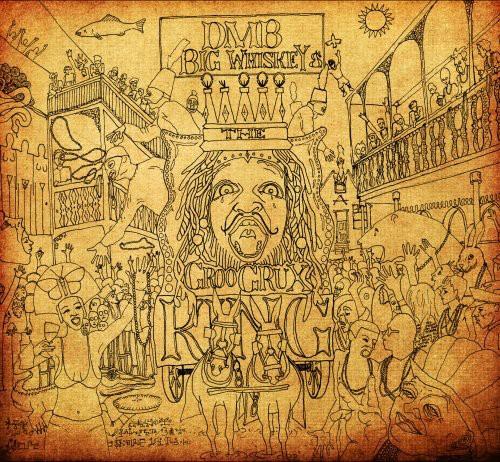 Dave Matthews Band-Big Whiskey and The Groogrux King