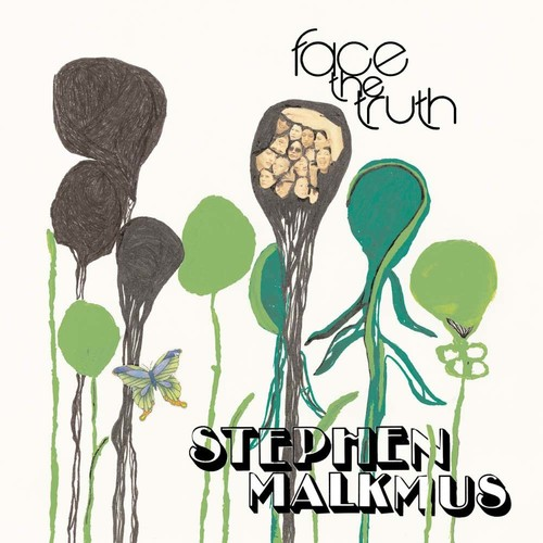 Stephen Malkmus - Face The Truth