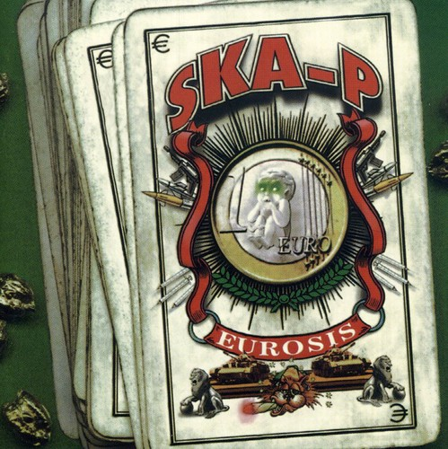 Ska-P - Eurosis [Import]