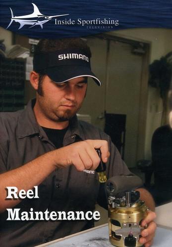 Reel Maintenance