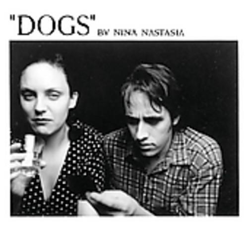 Nina Nastasia-Dogs