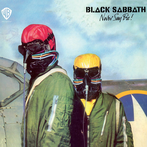 Black Sabbath - Never Say Die! [Remastered]