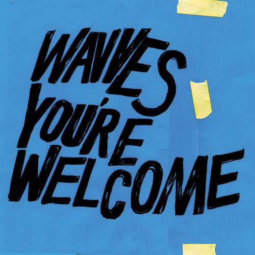 Wavves - You're Welcome [Limited Edition Blue Vinyl]