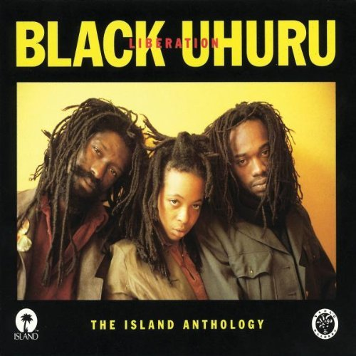 Black Uhuru - Liberation: Island Anthology [Import]