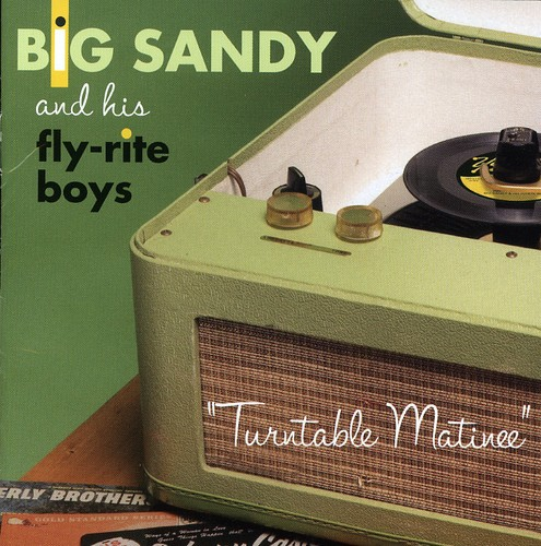 Big Sandy & Fly Rite Boys - Turntable Matinee