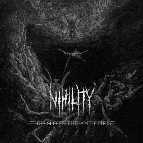 Nihility - Thus Spoke The Antichrist
